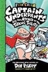 Dav Pilkey, Jose Garibaldi - Captain Underpants and the Attack of the Talking Toilets