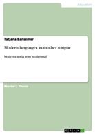 Tatjana Bansemer - Modern languages as mother tongue