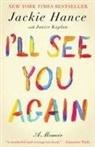 Jackie Hance, Jackie/ Kaplan Hance - I'll See You Again