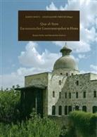 Kari Bartl, Karin Bartl, Farzat, Abdelqader Farzat - Qasr al- Azm: Ein osmanischer Gouverneurspalast in Hama