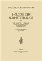 Martin Hering, Walthe Schoenichen, Walther Schoenichen - Biologie der Schmetterlinge