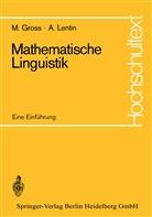 Mauric Gross, Maurice Gross, Andre Lentin - Mathematische Linguistik