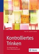 Joachim Körkel - Kontrolliertes Trinken