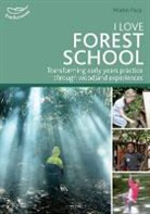 Martin Pace - I Love Forest School