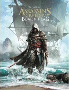 Cédric Perdereau,  Collectif,  Paul Davies,  Raphaël Lacoste - Tout l'art de Assassin's creed IV : Black flag