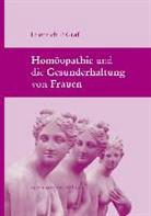 Friedrich P. Graf - Homöopathie und die Gesunderhaltung von Frauen