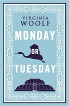 Virginia Woolf - Monday Or Tuesday