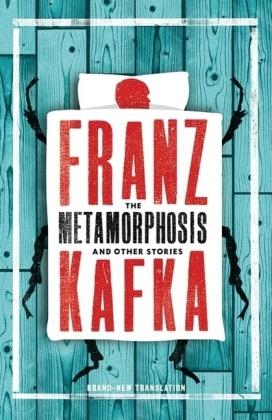Franz Kafka - The Metamorphosis and Other Stories