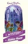 Blyton, Enid Blyton - The Mystery of the Hidden House