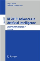 Ing J Timm, Thimm, Matthias Thimm, Ingo J. Timm - KI 2013: Advances in Artificial Intelligence