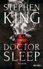 Stephen King - Doctor Sleep, deutsche Ausgabe