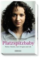Halbhee, Michelle Halbheer, Müller - Platzspitzbaby
