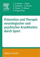 Broock, Andrea Broocks, Andreas Broocks, Knap, Guido Knapp, Guido Knapp u a... - Prävention und Therapie neurologischer und psychischer Krankheiten durch Sport