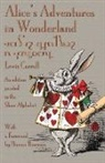 Lewis Carroll, John Tenniel - Alice's Adventures in Wonderland: An Edition Printed in the Shaw Alphabet