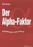 Ruth Wenger - Der Alpha-Faktor