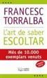 Francesc Torralba Roselló, Francesc . . . [et al. ] Torralba Roselló - L'art de saber escolta