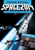 Eugen Reichl, Stefan Schiessl, Thomas Krieger - Space 2014