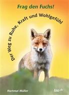 Hartmut Müller - Frag den Fuchs!
