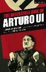 Bertolt Brecht - Resistible Rise of Arturo Ui
