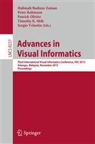 Halimah Badioze Zaman, Patrick Olivier, Patrick Olivier et al, Pete Robinson, Peter Robinson, Timothy Shih... - Advances in Visual Informatics
