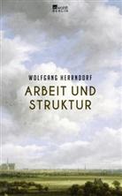 Wolfgang Herrndorf - Arbeit und Struktur