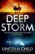 Lee Child, Lincoln Child - Deep Storm