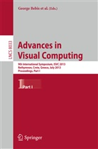 George Bebis, Richar Boyle, Richard Boyle, Min Chen, Sabine Coquillart, David Gotz... - Advances in Visual Computing