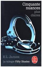 Denyse Beaulieu, E.L. James, E L James, E. L. James, E.L. James, James-e.l - Fifty shades. Volume 3, Cinquante nuances plus claires