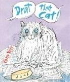 Tony Ross - Drat That Cat!