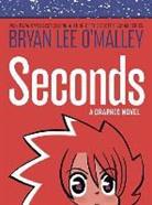 Bryan Lee Malley, O&apos, Bryan Lee OMalley, Bryan Lee O'Malley - Seconds