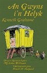 Kenneth Grahame, Ernest H. Shepard - An Gwyns i'n Helyk