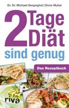 Michael Despeghel, Michael (Dr. Dr. Despeghel, Doris Muliar - 2 Tage Diät sind genug