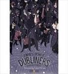 Terence Brown, James Joyce, James/ McCann Joyce, Colum McCann, Roman Muradov, Roman Muradov... - Dubliners