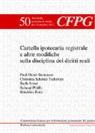 Vdristina Schmid-Tschirren, Paul-Henri Steinauer, Fulvio Campello, Mario Postizzi - Cartella ipotecaria registrale e altre modifiche sulla disciplina dei diritti reali
