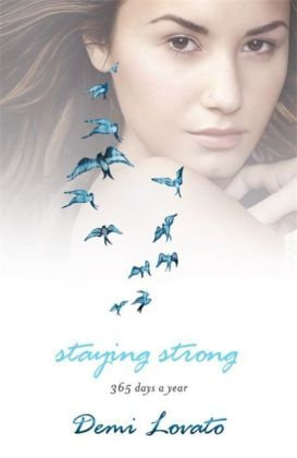 Demi Lovato - Staying Strong