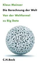 Klaus Mainzer - Die Berechnung der Welt