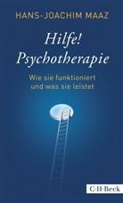 Hans-J Maaz, Hans-Joachim Maaz, Ulrik Gedeon-Maaz - Hilfe! Psychotherapie