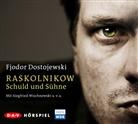 Fjodor M Dostojewski, Fjodor M. Dostojewskij, Klaus Kammer, u.v.a., Siegfried Wischnewski - Raskolnikow. Schuld und Sühne, 4 Audio-CDs (Audio book)