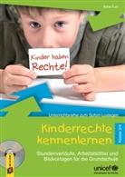 Aline Kurt - Kinderrechte kennenlernen, Klasse 3/4, m. CD-ROM