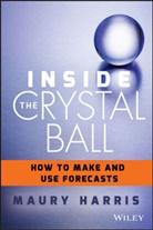 Maury Harris, Maury Coleman Harris - Inside the Crystal Ball