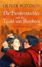 Pötzsch, Oliver Pötzsch - Die Henkerstochter und der Teufel von Bamberg
