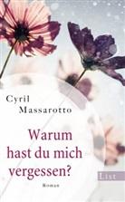 Cyril Massarotto - Warum hast du mich vergessen?