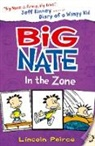 Lincoln Peirce - Big Nate in the Zone