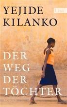 Kilanko, Yejide Kilanko - Der Weg der Töchter