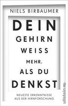 Birbaumer, Niels Birbaumer, Niels (Prof. Dr. Birbaumer, Jörg Zittlau, Peter Palm - Dein Gehirn weiß mehr, als du denkst