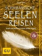 Stefan Limmer - Schamanische Seelenreisen, m. Audio-CD