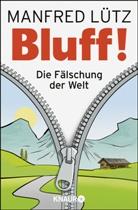 Manfred Lütz, Manfred (Dr.) Lütz - BLUFF!