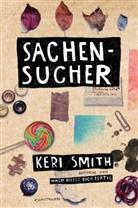 Keri Smith, Ulrike Becker - Sachensucher