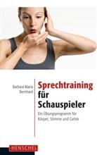 Barbara M. Bernhard, Barbara Maria Bernhard - Sprechtraining für Schauspieler