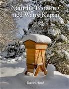 David Heaf - Naturlig Biodling med Warré Kupan
